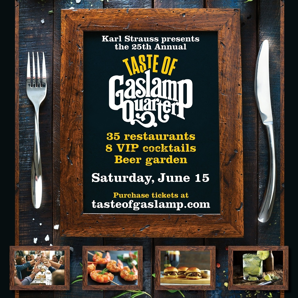2019 Taste Of Gaslamp Ticket Giveaway Hungryones Com
